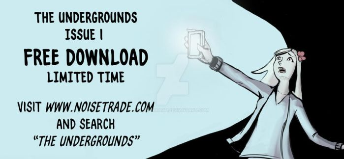 Undergrounds Issue One on Noisetrade by LarevaArt