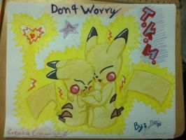 Pikachu - Don't Worry by SonicTHW93