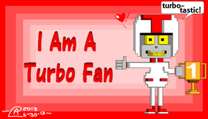 I Am A Turbo Fan by coopermania3936