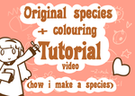 Original species and colouring .tutorial. by scribblin