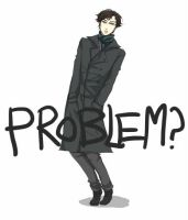PROBLEM? by carrienloveyou