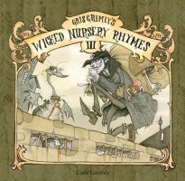 WICKED NURSERY RHYMES III COVER by GrisGrimly