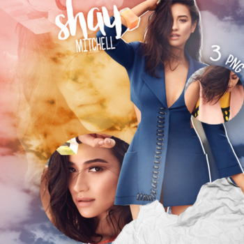 #PACK PNG# Shay Mitchell. by MarEditions1