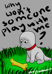 PolterPup Why wont someone play with me by ZeldaMasterFan