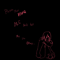 Please just hug me... by CautiousInsanity