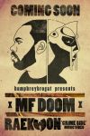MF DOOM X RAEKWON POSTER by tylerayers