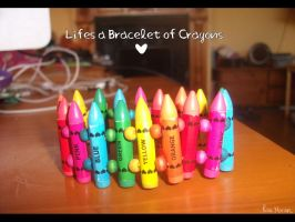 Life's a Bracelet of Crayons by Demachic