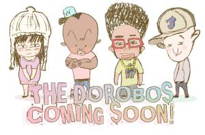 THE DOROBOS - coming soon by catieboo