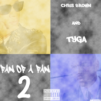 Chris Brown and Tyga - Fan Of A Fan 2 v.2 by AACovers