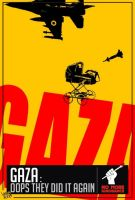 Gaza,Oops They Did Again by No-More-Ignorance