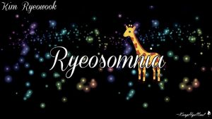 Super Junior ~ Ryeosomnia~Ryeowook by KangHyoNeul