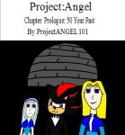 Project:Angel Chapter Prologue by ProjectANGEL101