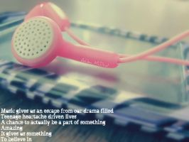 Music gives us an escape by Skysofdreams