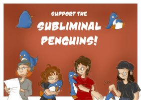 Support SUBLIMINAL PENGUINS by Coffee-Shakes