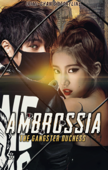 Ambrossia: The Gangster Duchess by haryleu