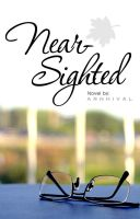 Nearsighted: Book Cover by arnhival