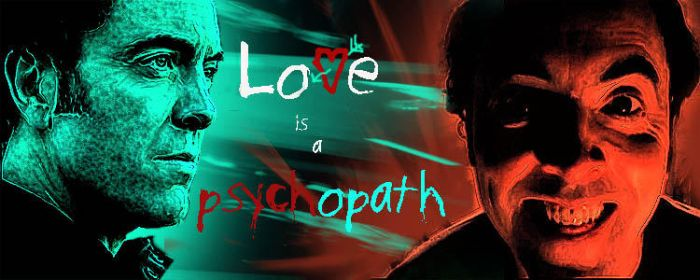 Love is a Psychopath by spiritofthebeast