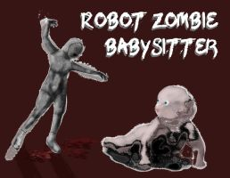 Robot Zombie Baby Sitter by katiejo911