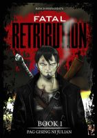 Fatal Retribution Cover by renchmaverick