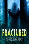 Book Cover - Fractured by RazzleDazzleDesign