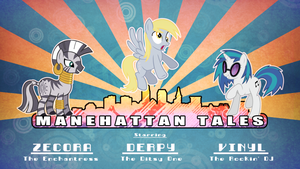 MLP: Manehatten Tales Episode 2 script by Spacebreaker123