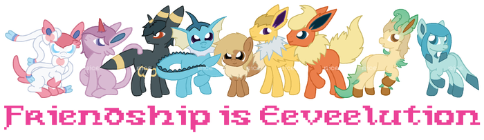 Friendship is Eeveelution by RicePoison