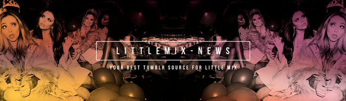 Little Mix News by imoverthemoon