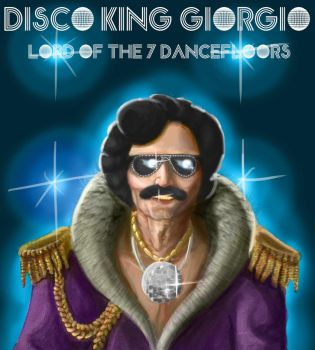 Disco King Giorgio, Lord of the 7 Dancefloors by i-Reptile