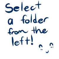 Select a folder from the left! ^ - ^ by foxtain