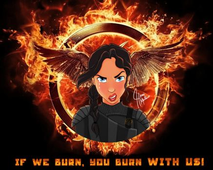 Katniss Everdeen - IF WE BURN, YOU BURN WITH US! by henrimonteiro