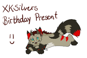 Birthday Present for XKSilver by LizzysAdopts