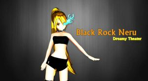 MMD Black Rock Neru [Dreamy Theater] by AkitaNeruxX