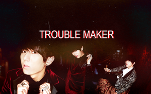 Jang Hyunseung Trouble Maker Wallpaper by Your-luv