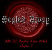 Reaping of the Wicked: Chapter 2 by Anzelya