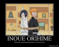 Demotivational: Inoue Orihime by Dusha-Soul