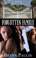 Forgotten Family by LynTaylor