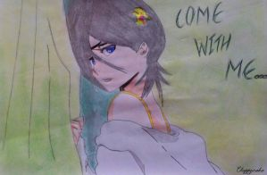Come with me... by TaichouKuchiki