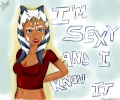 Sexy and I know itAhsoka Tano//byPadawanAhsokaTano by N-Y-N-A