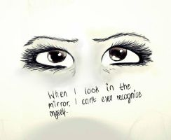 When I Look In the Mirror by CatchingFear