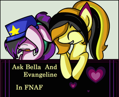 Ask Bella And Evangeline In Fnaf by xxSactaviaxx