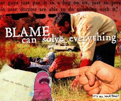 Blame Can Solve Everything by goodmorningvoice