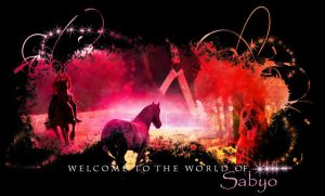 Welcome to my world by Sabyo92