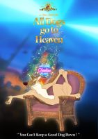 All Dogs Go To Heaven - Poster by Bibou-Trak