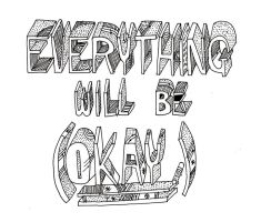 Everything will be okay by ytak87