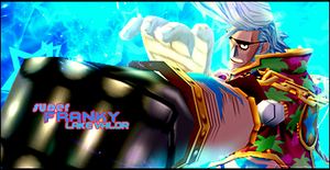 One Piece - Franky Signature by LVAchromatic