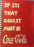 If its that good it must be coca cola by Mr-nin10do