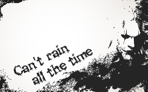 Can't rain all the time by byWizards