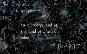 2 Timothy 1:7 by Menchieee