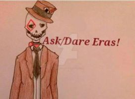 Ask or Dare Eras by kuroiphanthom
