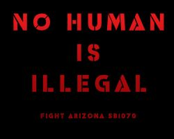 No Human is Illegal by centric-prometheus